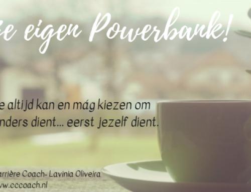 Wees je eigen Powerbank! 4 Gouden tips om beter voor jezelf te zorgen